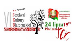 VI Festiwal Kultury Białoruskiej na Pomorzu