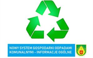 Nowy system gospodarki odpadami komunalnymi