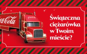 Które miasto odwiedzi ciężarówka Coca-Cola?