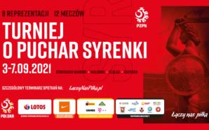 Turniej o Puchar Syrenki zawita do Starogardu Gdańskiego i Malborka